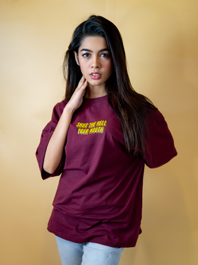 Women's Maroon Drop T-shirt (Shut The Hell Your Mouth)
